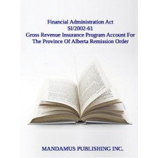 Gross Revenue Insurance Program Account For The Province Of Alberta Remission Order