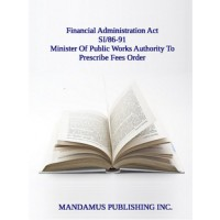 Minister Of Public Works Authority To Prescribe Fees Order