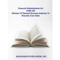 Minister Of National Revenue Authority To Prescribe Fees Order