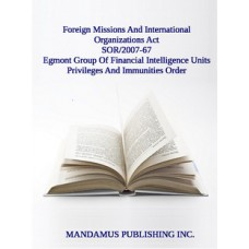 Egmont Group Of Financial Intelligence Units Privileges And Immunities Order