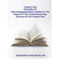Order Designating British Columbia For The Purposes Of The Criminal Interest Rate Provisions Of The Criminal Code