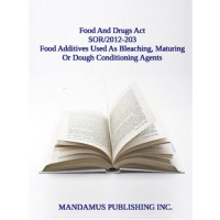 Marketing Authorization For Food Additives That May Be Used As Bleaching, Maturing Or Dough Conditioning Agents