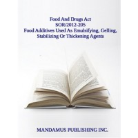 Marketing Authorization For Food Additives That May Be Used As Emulsifying, Gelling, Stabilizing Or Thickening Agents