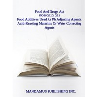 Marketing Authorization For Food Additives That May Be Used As Ph Adjusting Agents, Acid-Reacting Materials Or Water Correcting Agents