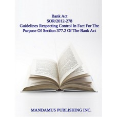 Guidelines Respecting Control In Fact For The Purpose Of Section 377.2 Of The Bank Act