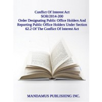 Order Designating Public Office Holders And Reporting Public Office Holders Under Section 62.2 Of The Conflict Of Interest Act