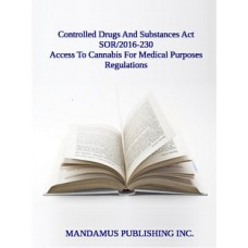Access To Cannabis For Medical Purposes Regulations