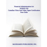 Canadian Films And Video Tapes Certification Fees Order
