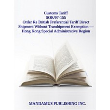 British Preferential Tariff Direct Shipment Without Transhipment Exemption Order — Hong Kong Special Administrative Region Of The People's Republic Of China