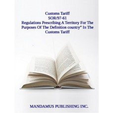 """Regulations Prescribing A Territory For The Purposes Of The Definition country"""" In The Customs Tariff"""