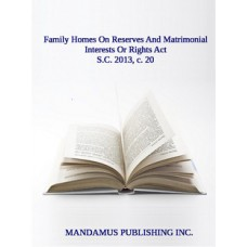 Family Homes On Reserves And Matrimonial Interests Or Rights Act