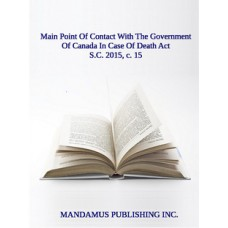 Main Point Of Contact With The Government Of Canada In Case Of Death Act