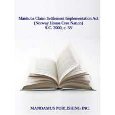 Manitoba Claim Settlement Implementation Act (Norway House Cree Nation)
