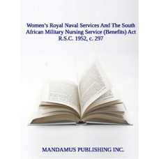 Women's Royal Naval Services And The South African Military Nursing Service (Benefits) Act