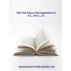 Yale First Nation Final Agreement Act