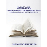Investment Agreements - Prescribed Additional Persons Or Bodies Under Clause 420 (2) (a) Of The Act