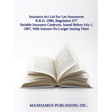 Variable Insurance Contracts, Issued Before July 1, 1997, With Insurers No Longer Issuing Them