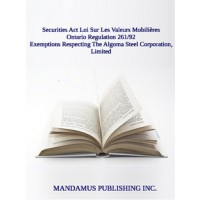 Exemptions Respecting The Algoma Steel Corporation, Limited
