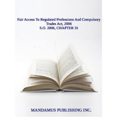 Fair Access To Regulated Professions And Compulsory Trades Act, 2006