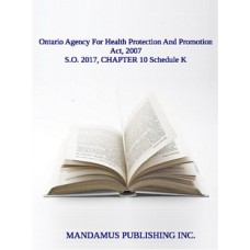 Ontario Agency For Health Protection And Promotion Act, 2007