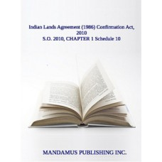 Indian Lands Agreement (1986) Confirmation Act, 2010