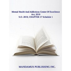 Mental Health And Addictions Centre Of Excellence Act, 2019