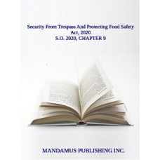 Security From Trespass And Protecting Food Safety Act, 2020
