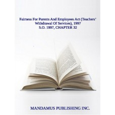 Fairness For Parents And Employees Act (Teachers' Withdrawal Of Services), 1997